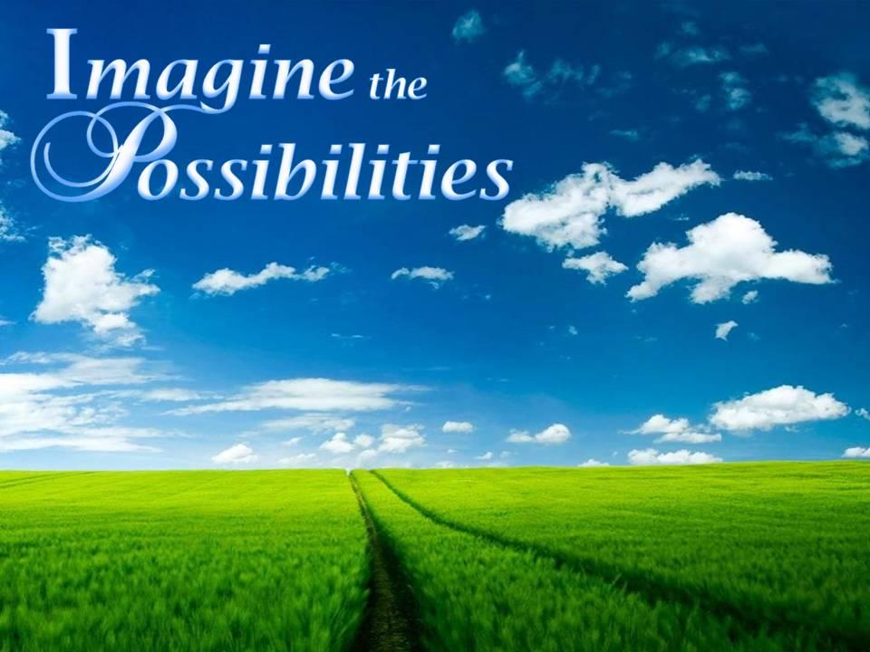 imagine-the-possibilities2